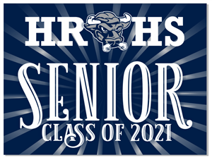 Class of 2021 Yard Signs