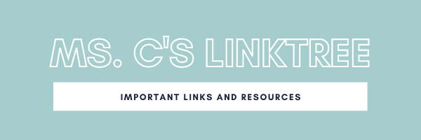 Ms. C's Link Tree - Important Links and Resources