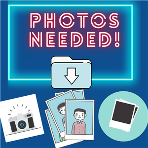 Photos Needed!