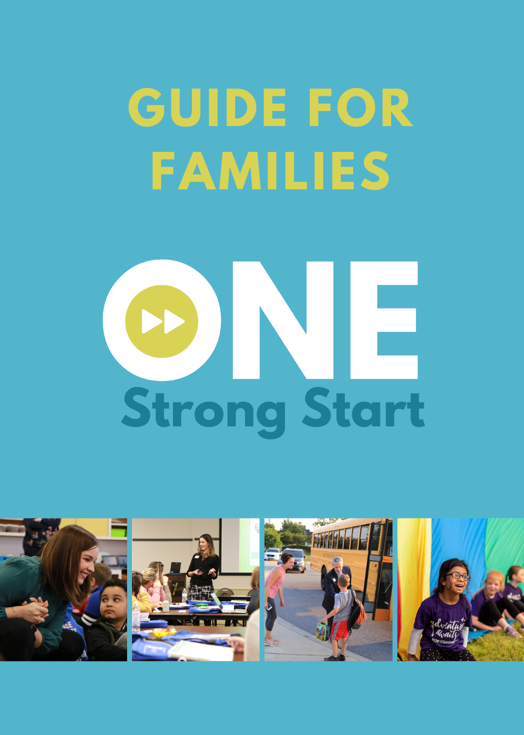 One Strong Start Guide For Families