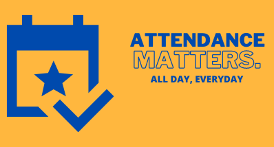 Attendance Matters. All Day, Everyday Image
