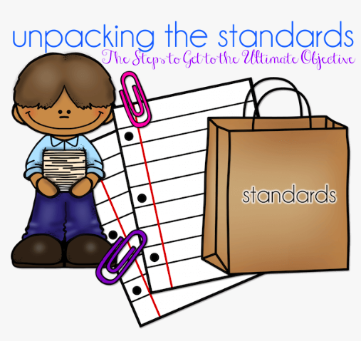Literacy and Math Standards Unpacking