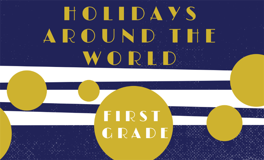 First Grade Holidays Around the World