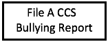 File a CCS Bullying Report