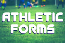 Looking for athletic forms?