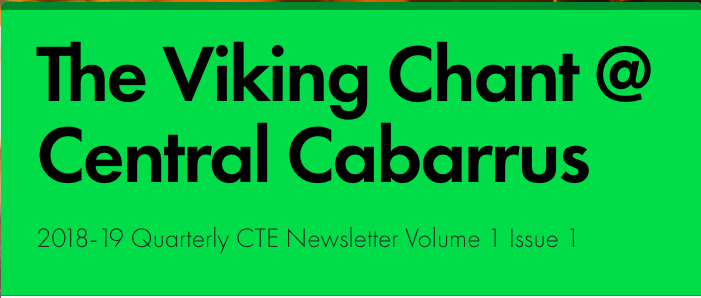 The Viking Chant Volume 1 Issue 1: A Quarterly CTE Newsletter