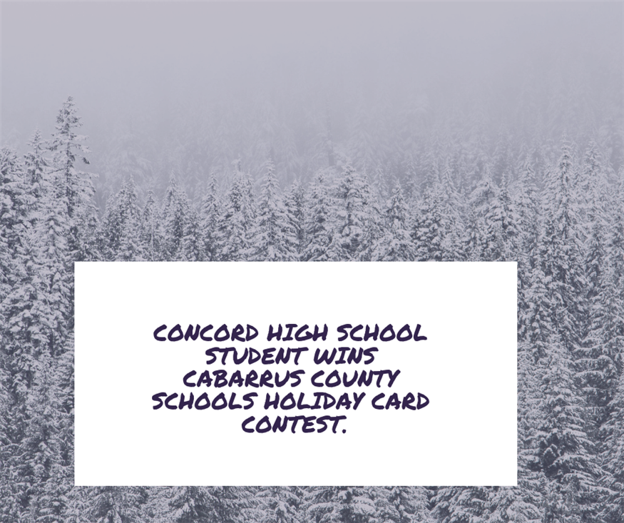 Concord High School Student wins CCS Holiday Card Contest