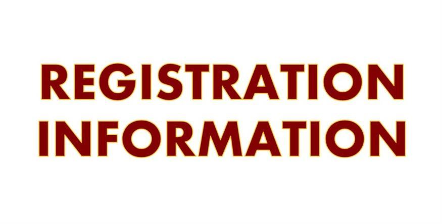 Registration Upcoming Dates