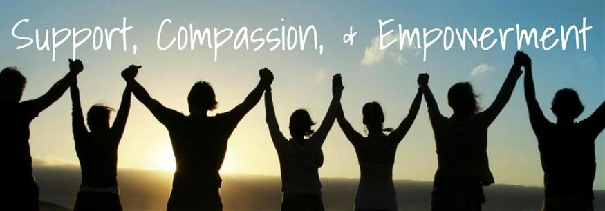 Support, Compassion, & Empowerment