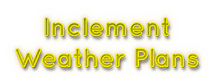 Inclement Weather Plans