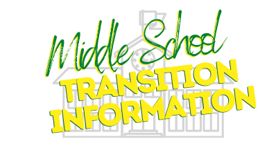 Middle School Transition Information