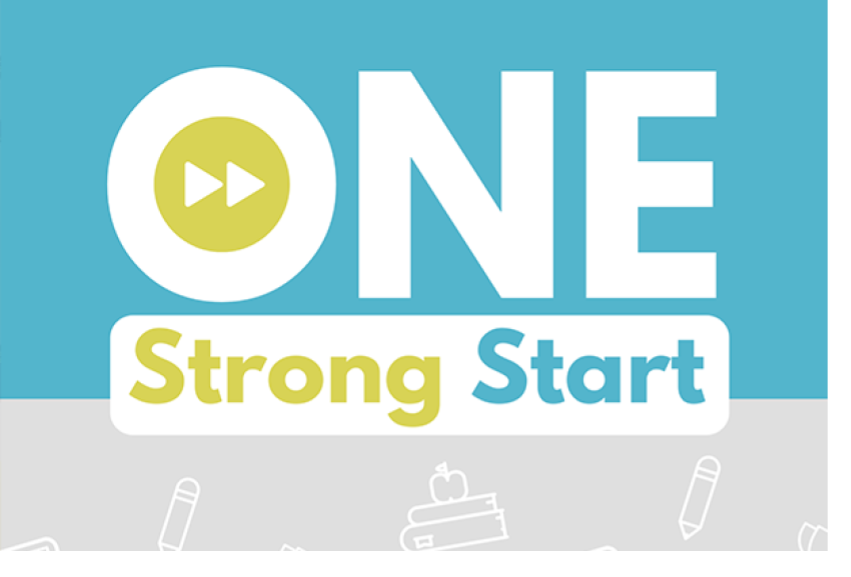 ONE Strong Start:  School Re-Entry Guide for Families