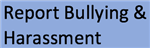 Report Bullying & Harassment