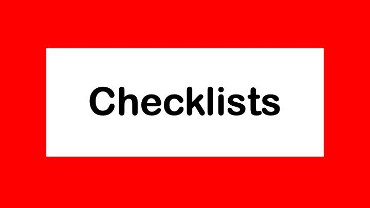 Checklists: Getting & Staying Organized