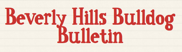Beverly Hills Bulldog Bulletin
