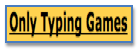 Only Typing Games
